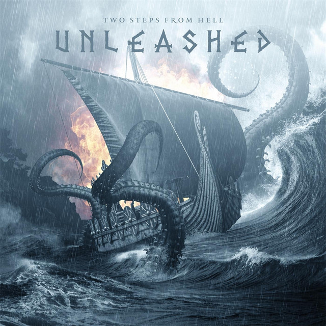Album cover for Unleashed by Two Steps from Hell
