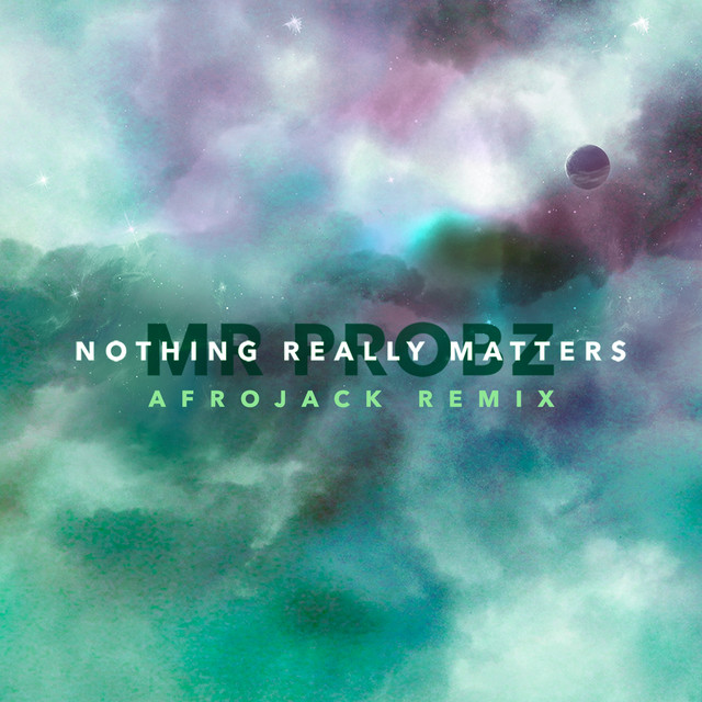 Nothing Really Matters (Afrojack Remix [Radio Edit])