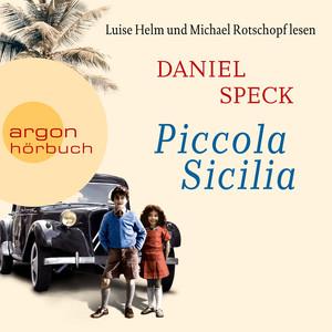 Piccola Sicilia (Autorisierte Lesefassung) Audiobook
