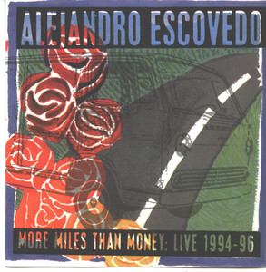 More Miles than Money: Live 1994 - 96