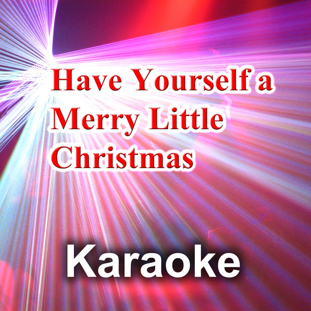 have yourself a merry little christmas karaoke version originally performed by christina aguilera by maxy k on spotify
