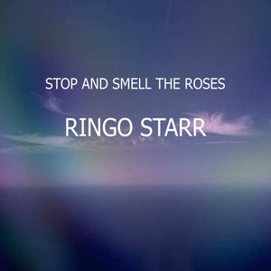 Stop and Smell the Roses album