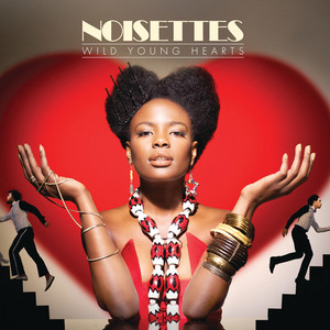 Noisettes Every Now and Then cover