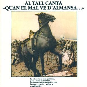 Quan el Mal Ve D'Almansa... - Al Tall