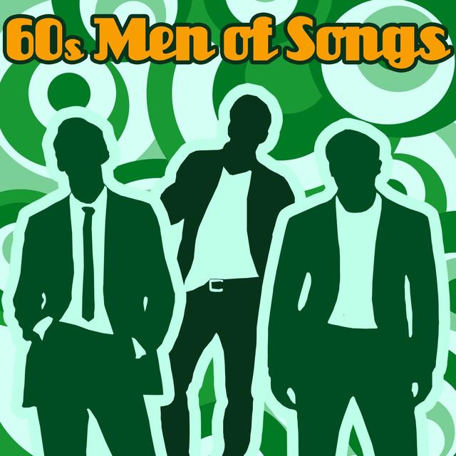 60's Men of Songs