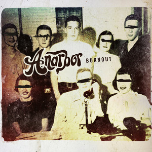 Burnout  - Anarbor