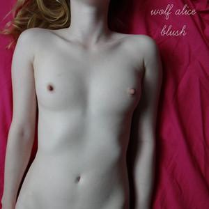 Wolf Alice, Blush på Spotify