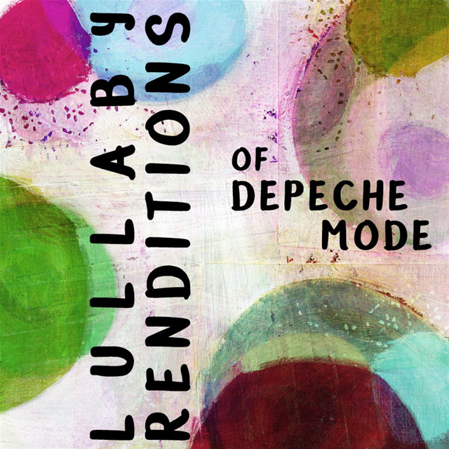 Album cover for Lullaby Renditions of Depeche Mode by Lullaby Players