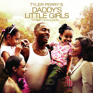 Tyler Perry's Daddy's Little Girls - Music Inspired By The Film - Adrian Hood