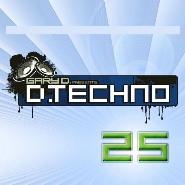 D.Techno 25 (Gary D. Presents D. Techno 25)