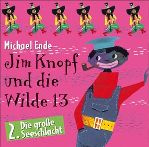 02: Jim Knopf und die Wilde 13 (Hörspiel) Audiobook