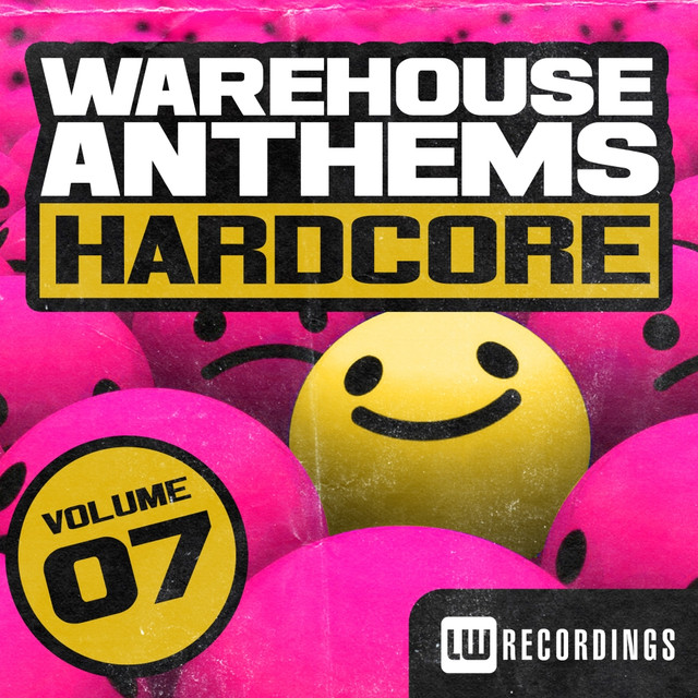Warehouse Anthems: Hardcore, Vol. 7