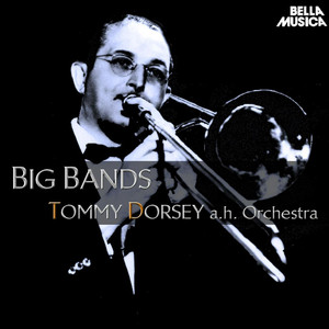 Big Band: Tommy Dorsey and His Orchestra album