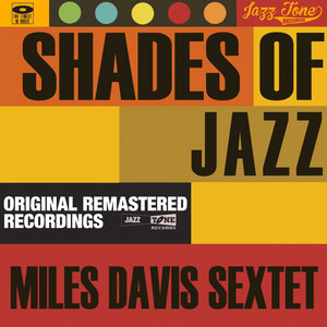 Shades of Jazz (Miles Davis Sextet) album