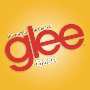 Glee: The Music, Bash - Glee Cast
