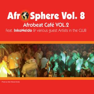 Afrobeat Café 2 - Afro Sphere Vol. 8 album