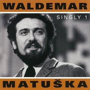 Waldemar Matuška - Singly 1