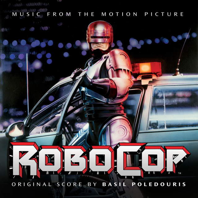 Robocop (Original Motion Picture Soundtrack)