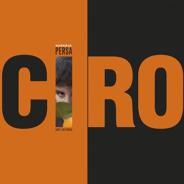 Album cover for Naranja Persa by Ciro y los Persas