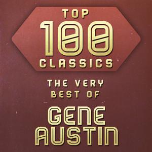 Top 100 Classics - The Very Best of Gene Austin album