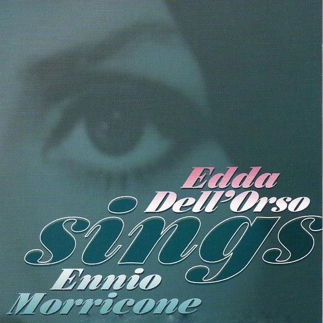 Edda Dell'Orso Sings Ennio Morricone