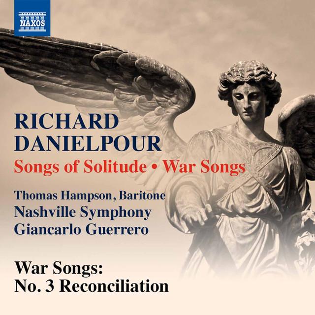 Richard Danielpour: War Songs: No. 3, Reconciliation (Live)