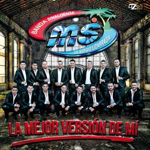 La Mejor Versión De Mí - Banda Ms