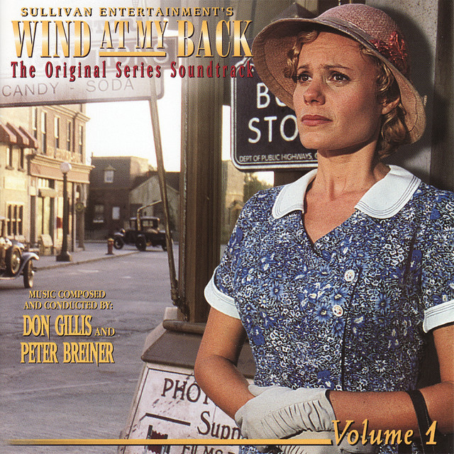 Wind at My Back: The Original Series Soundtrack - Vol. 1