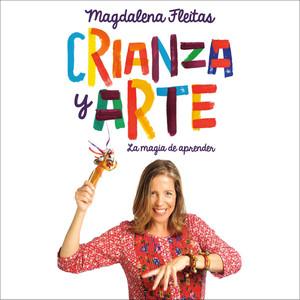 Crianza y Arte - Magdalena Fleitas