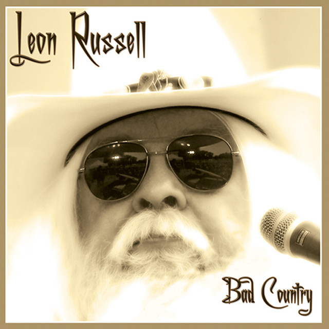 Leon Russell Bad Country album cover