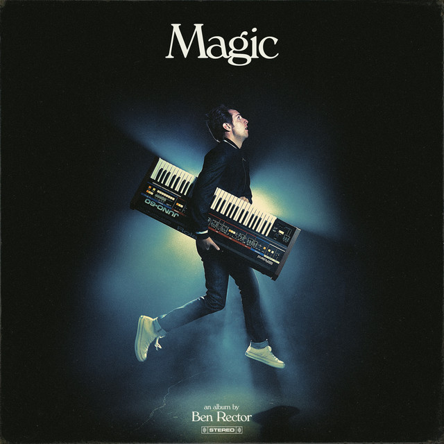 Album cover for Magic by Ben Rector
