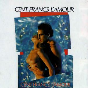 Cent Francs L'Amour album