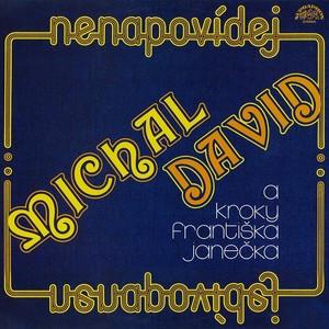 Michal David - Nenapovídej (původní LP + bonusy)
