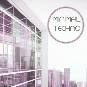 Minimal Techno Minimal Techno Workout Background Music Edm