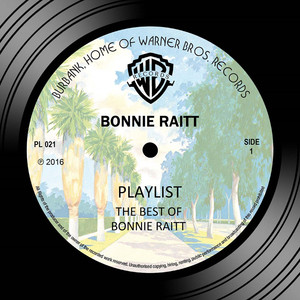 Playlist: The Best Of The Warner Bros. Years - Bonnie Raitt