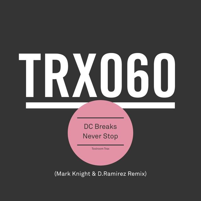 Never Stop (Mark Knight & D.Ramirez Remix)