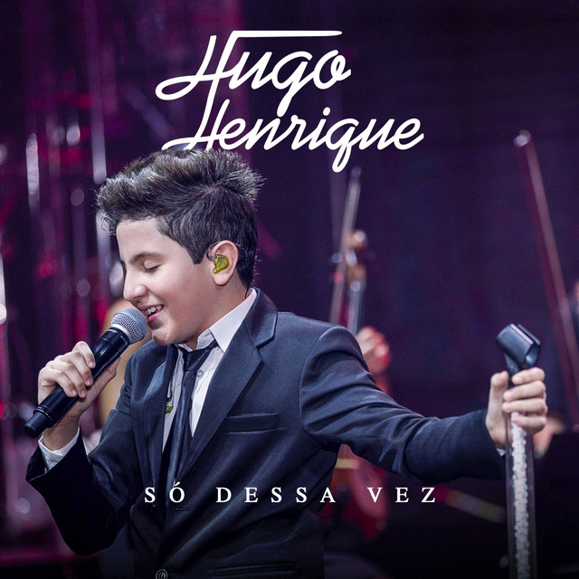 Album cover for Só Dessa Vez by Hugo Henrique