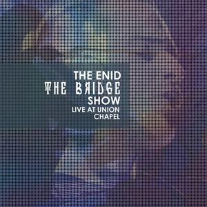 The Bridge Show, Live at Union Chapel album
