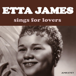 Etta James Sings for Lovers album