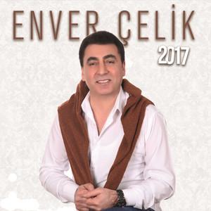 Enver Çelik (2017) Albümü
