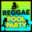 Reggae Pool Party cover