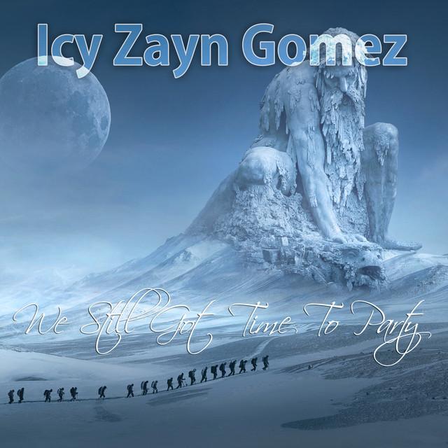 Icy Zayn Gomez