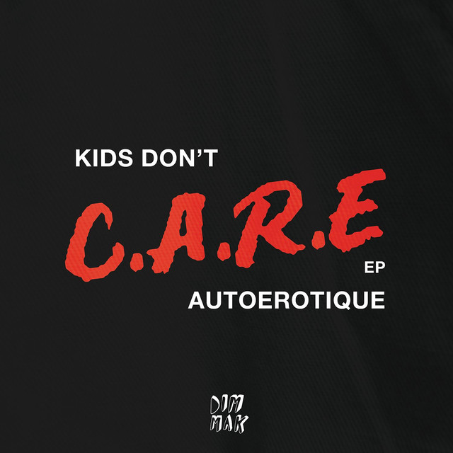 Kids Don't Care