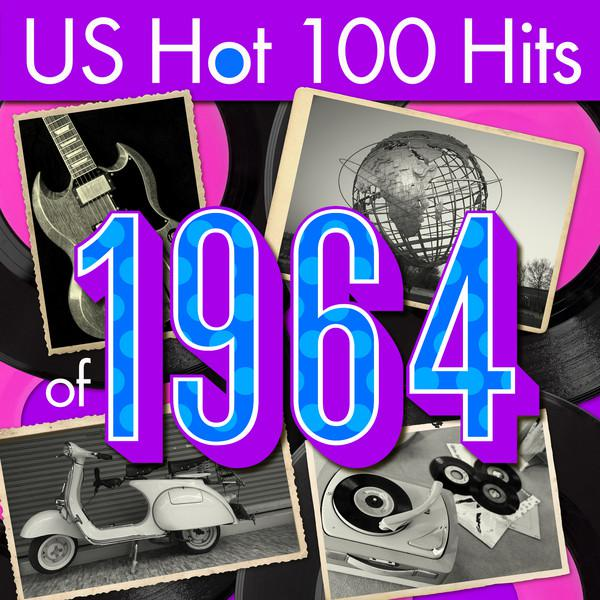 Various Artists US Hot 100 Hits of 1964 album cover