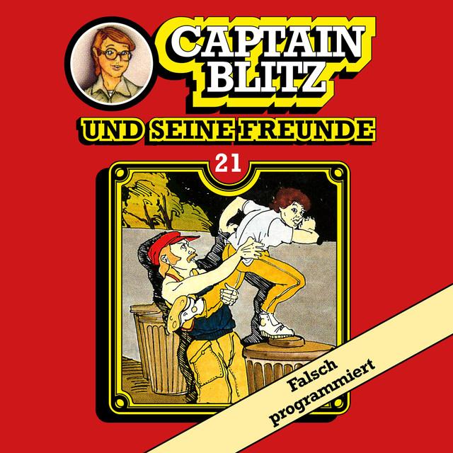 Captain Blitz und seine Freunde