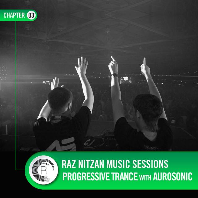 RNM Sessions: Aurosonic (Chapter 03)