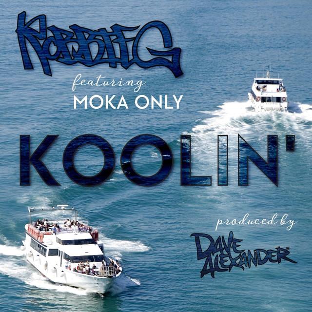 Koolin' (feat. Moka Only)