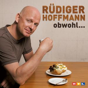 Rüdiger Hoffmann - Obwohl Audiobook