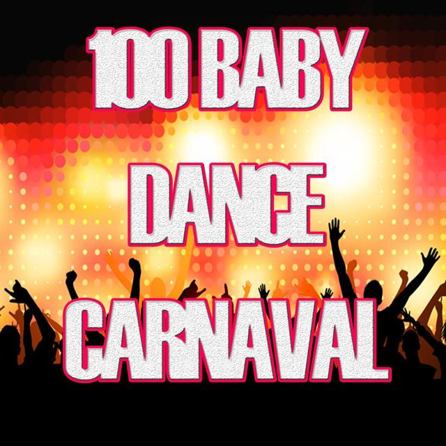 100 Baby Dance Carnaval 2013 Canzoni Da Ballare Per Bambini By