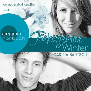 Türkisgrüner Winter (Ungekürzte Lesung) Audiobook